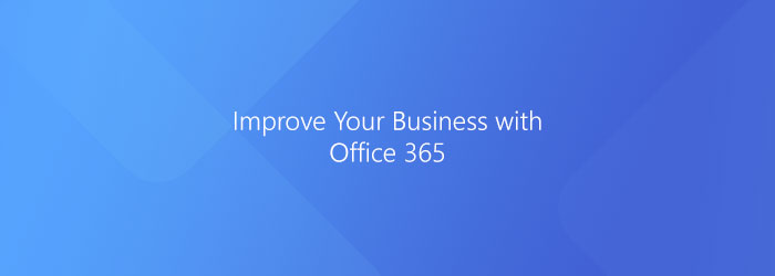 5 Great Reasons to Choose Office 365