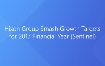Hixon Group Smash Growth Targets for 2017 Financial Year