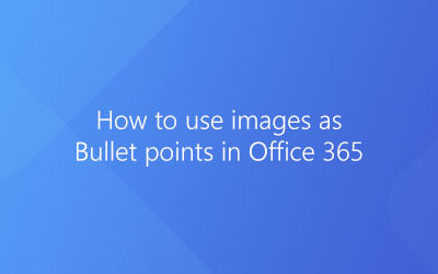 How to use images as Bullet points in Office 365