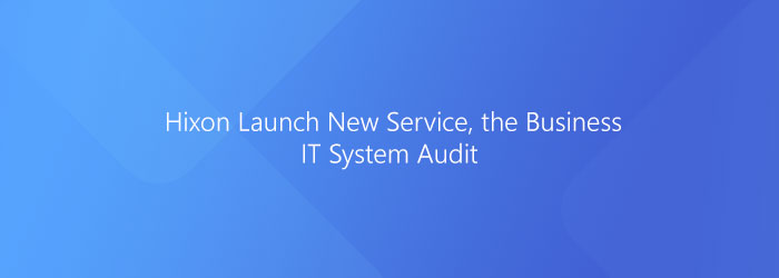 Free – Business IT System Audit *Limited Spaces Available.*